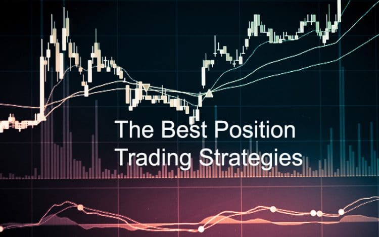 The Best Position Trading Strategies For Long-Term Investors