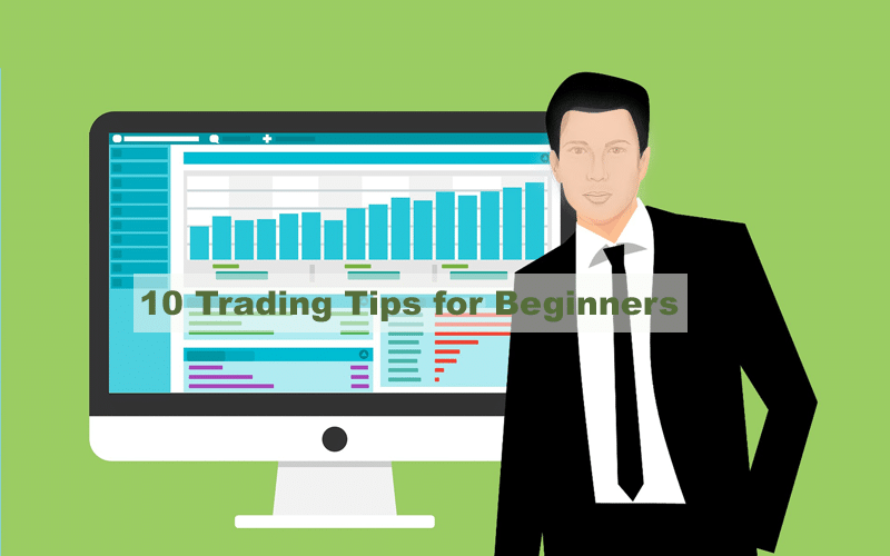 10 Trading Tips for Beginners