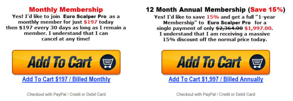 Euro Scalper Pro. There are two membership options.