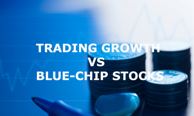 Trading Growth vs. Blue-Chip Stocks