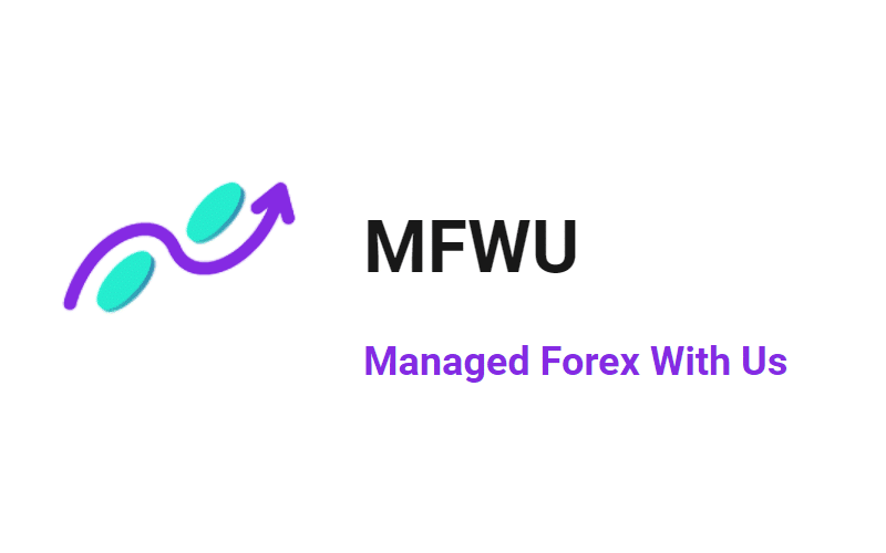 MFWU (Managed Forex With Us) Review: Is it scam or good service to use?