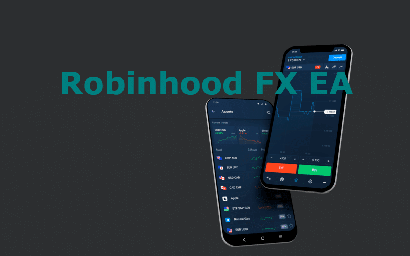 Robinhood FX EA Review: Everything You Need to Know